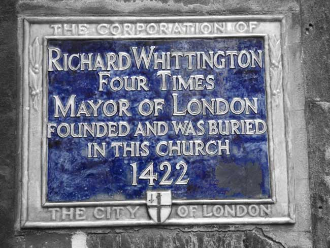 A blue plaque to Sir Richard Whittington.